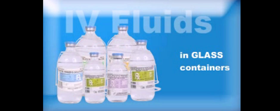 IV Fluids in  Glass Containers