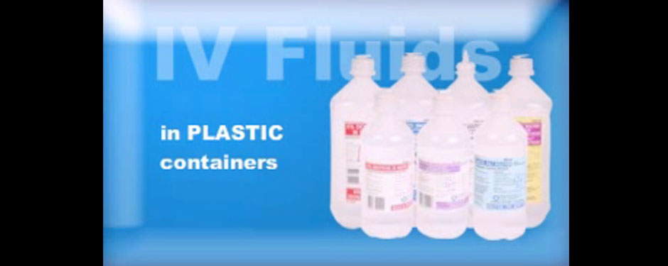 IV Fluids in Plastic Containers